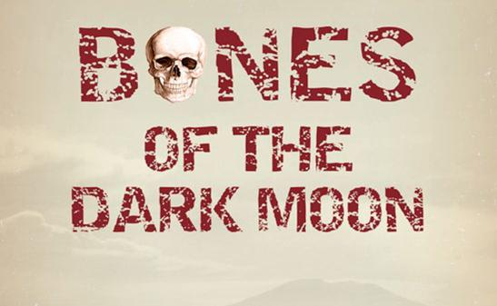 Bones of the Dark Moon by Richard E. Lewis