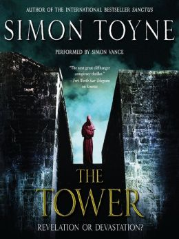 The Tower (Sancti Trilogy Book 3) by Simon Toyne