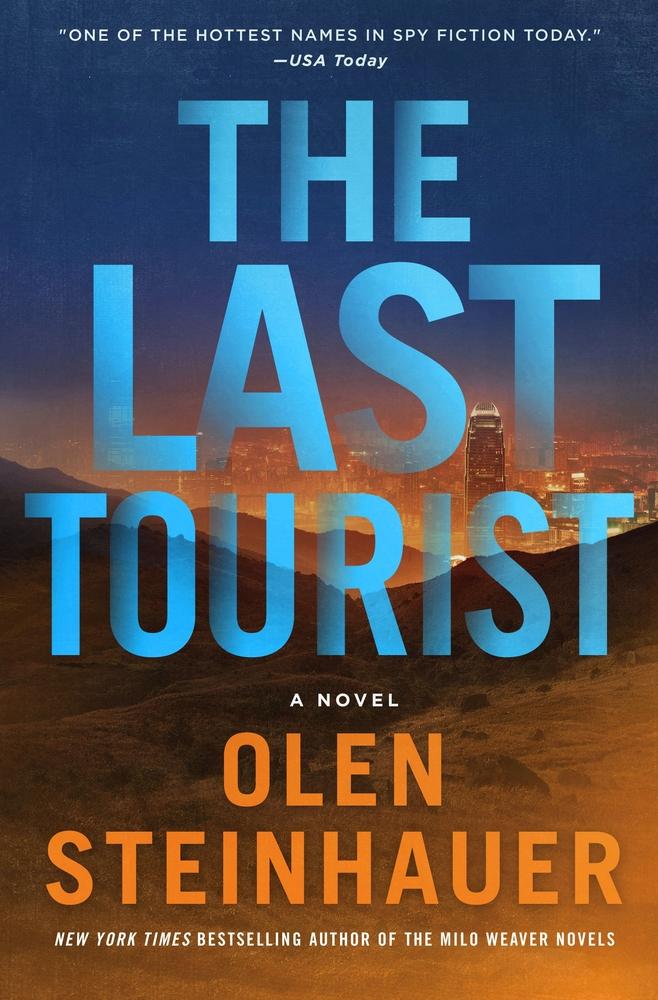 Stay Home & Read: The Last Tourist by Olen Steinhauer