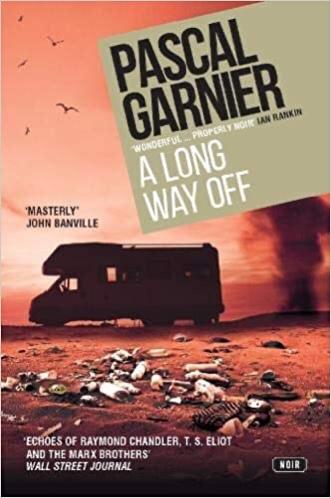 A Long Way Off by Pascal Garnier