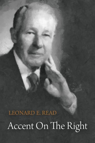 On Thinking for Self – Leonard E. Reed
