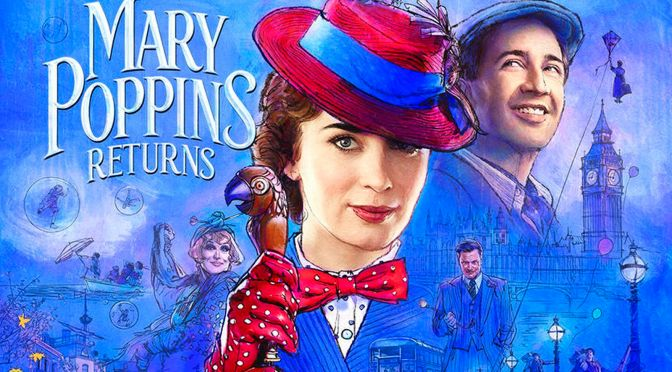 La magia regresa en este nuevo trailer de Mary Poppins Returns