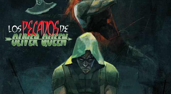 (C506) Green Arrow #43-#44: Citizen ¿Un nuevo villano para Green Arrow?