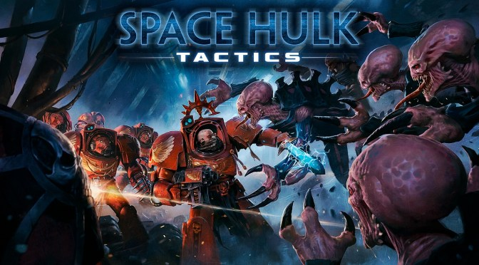 (C506) Nuestro Review de Space Hulk Tactics