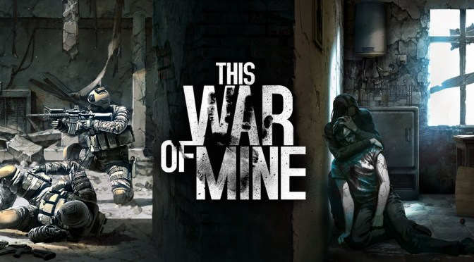 Review | This War of Mine Stories – The Last Broadcast