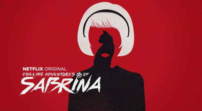 Review The Chilling Adventures of Sabrina