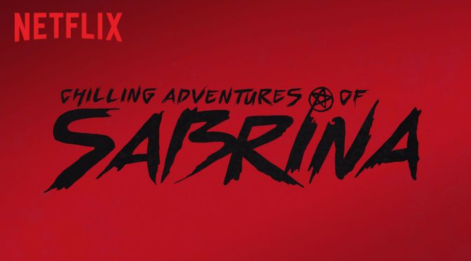 "Netflix Anuncia Segunda Temporada de ""The Chilling Adventures of Sabrina"""