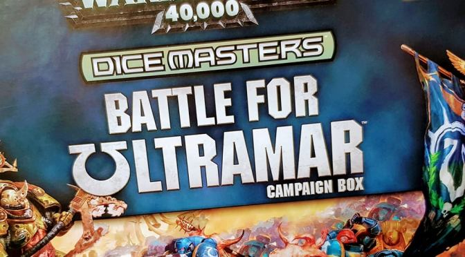Review | Warhammer 40,000 Dice Masters: Battle for Ultramar – Wizkids se enfoca en las campañas!