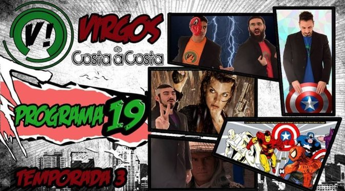 (VIDEO) C506 y VCC! Virgos de Costa a Costa – Programa 19, T3