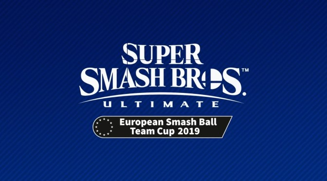 (C506) Super Smash Bros. Ultimate European Smash Ball Team Cup 2019