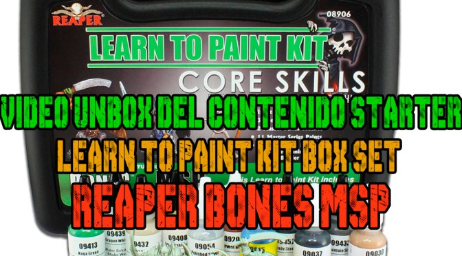 Video Unbox del Contenido Starter Learn to Paint Kit Box Set Reaper Bones MSP