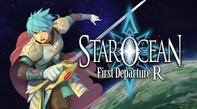 Nintendo Switch Review: Star Ocean: First Departure R – Un regalo del pasado