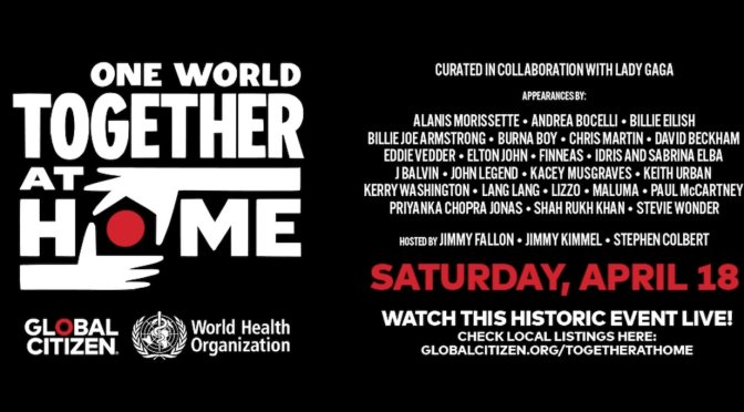 "¡No te lo puedes perder!  NATIONAL GEOGRAPHIC EMITIRÁ EL ESPECIAL MUNDIAL ""ONE WORLD: TOGETHER AT HOME"