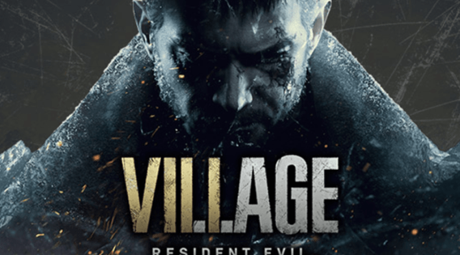 CAPCOM DEVELOPING THE NEXT GENERATION OF SURVIVAL HORROR WITH RESIDENT EVIL™ VILLAGE , COMING 2021