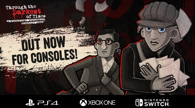 Through the Darkest of Times available now – PlayStation 4, Xbox One, and Nintendo Switch