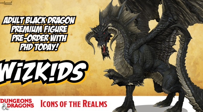 Dungeons & Dragons: Icons of the Realms:  Adult Black Dragon Premium Figure is upon us