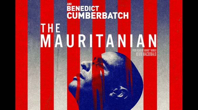 STXfilms' THE MAURITANIAN Opens on February 19