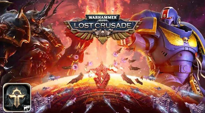 Warhammer 40,000: Lost Crusade Is Available for iOS and Android Now