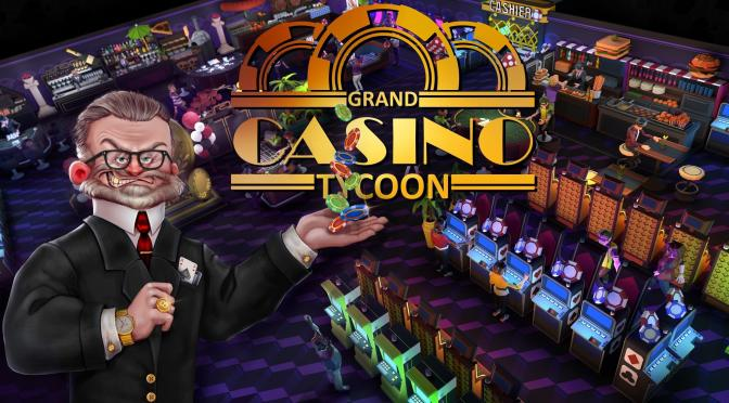 Review Grand Casino Tycoon