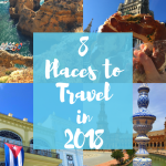 8 Places to Travel in 2018!