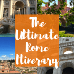 The Ultimate Rome Itinerary!