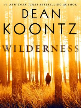 Wilderness by Dean Koontz