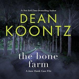 Jane Hawk 0.5: The Bone Farm: A Jane Hawk Case File