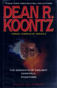 Dean R. Koontz: Three Complete Novels
