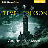 Gardens of the Moon: The Malazan Book of the Fallen, Book 1 / Brilliance Audio