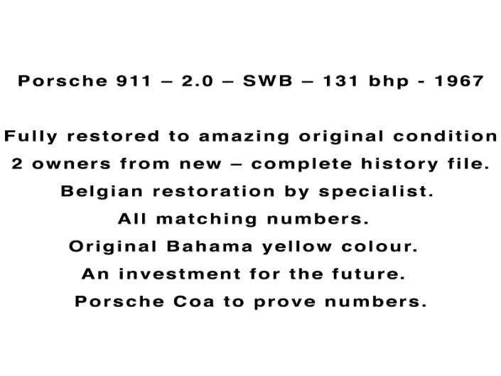 Porsche 911 – 2.0 – SWB – 131 bhp - 1967