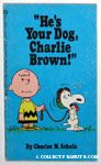 He's Your Dog, Charlie Brown Books