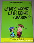 What's Wrong with Being Crabby