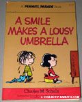 A Smile makes a Lousy Umbrella