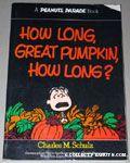 How Long, Great Pumpkin, How Long