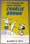 It's Raining on Your Parade, Charlie Brown Coronet Book