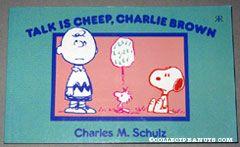 Talk is Cheap, Charlie Brown