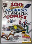 100 Years of American Newspaper Comics by Maurice Horn