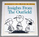 Insights from the Outfield