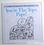 You're the Tops, Pops!