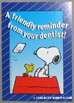 A friendly reminder from your dentist