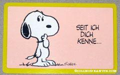Snoopy standing 'Seit ich dich kenne.. traue ich mir viel mehr zu!' German Wallet Greeting Card