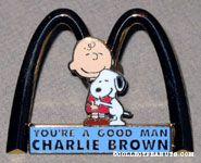You're a Good Man, Charlie Brown with McDonald's Arches Pin