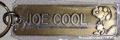 Joe Cool next to name Metal Keychain