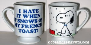 Snoopy 'I hate when it snows on my french toast' Mug