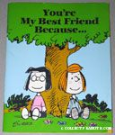 Peppermint Patty & Marcie under tree 'You're my best friend because...' greeting card book