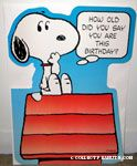 Snoopy on Doghouse 'How old did you say you are this Birthday?' Card