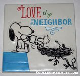 Snoopy and Woodstock 'Love thy neighbor' ceramic tile plaque