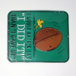 Woodstock with football tin sign 'I would rather say I did it than I gave up'