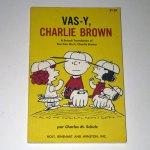 Vas-Y, Charlie Brown
