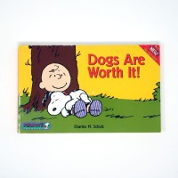 Dogs are Worth It Peanuts Book